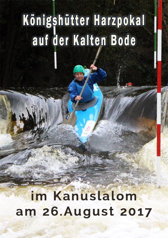 Königshütter Harzpokal im Kanuslalom